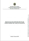 Guidelines for Compliance with the Monitoring Protocol (in Portuguese)
